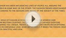Latest Fashion Trends - Men & Women Fashion Accessories Trends
